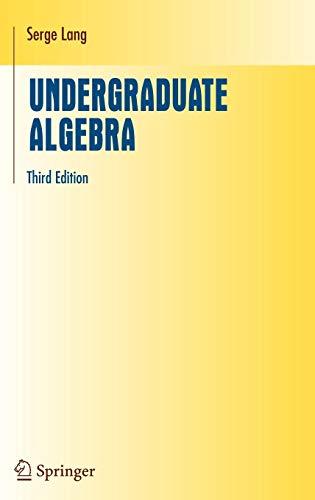 9780387220253: Undergraduate Algebra (Undergraduate Texts in Mathematics)