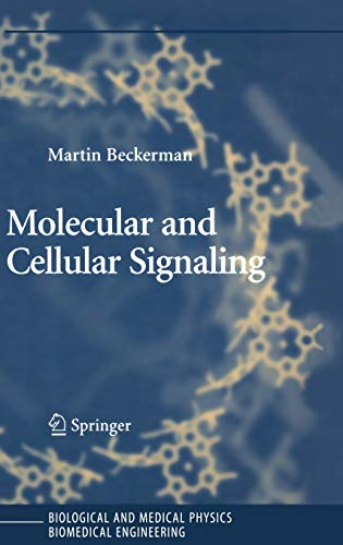 Molecular and Cellular Signaling: Martin Beckerman