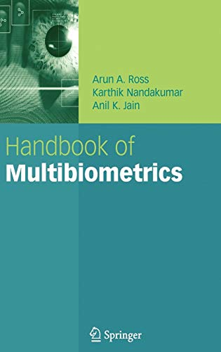 Handbook of Multibiometrics: Arun A. Ross;