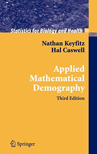 9780387225371: Applied Mathematical Demography: with 74 illustrations