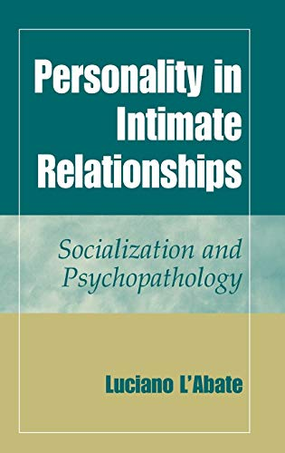 9780387226057: Personality in Intimate Relationships: Socialization and Psychopathology