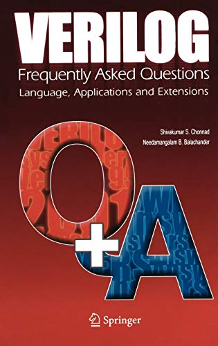 9780387228341: Verilog: Frequently Asked Questions: Language, Applications and Extensions