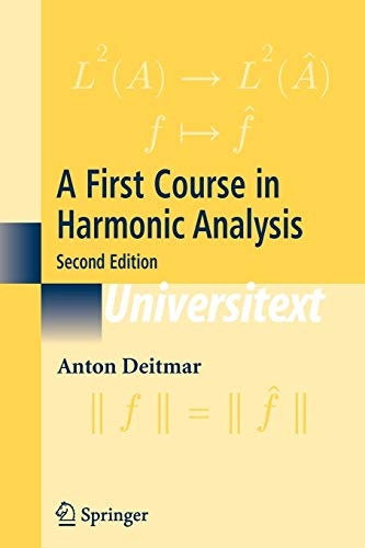 9780387228372: A First Course In Harmonic Analysis