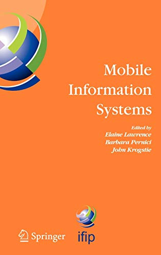 9780387228518: Mobile Information Systems: IFIP TC 8 Working Conference on Mobile Information Systems (MOBIS) 15-17 September 2004, Oslo, Norway (IFIP Advances in Information and Communication Technology)