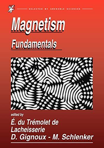 Magnetism: Fundamentals: Editor-University Joseph Fourier