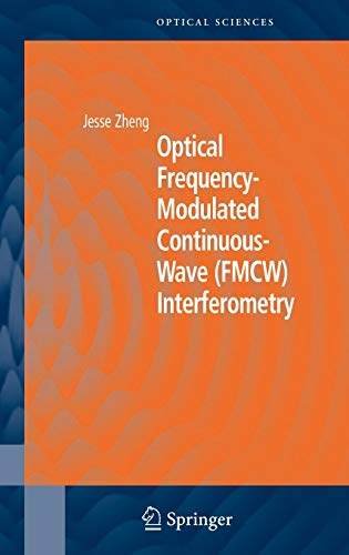 9780387230092: Optical Frequency-Modulated Continuous-Wave (FMCW) Interferometry (Springer Series in Optical Sciences)