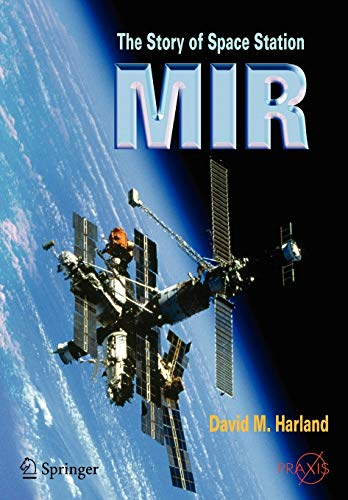 9780387230115: The Story of Space Station Mir (Springer Praxis Books)