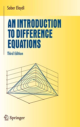 An Introduction to Difference Equations (Undergraduate Texts: S. Elaydi