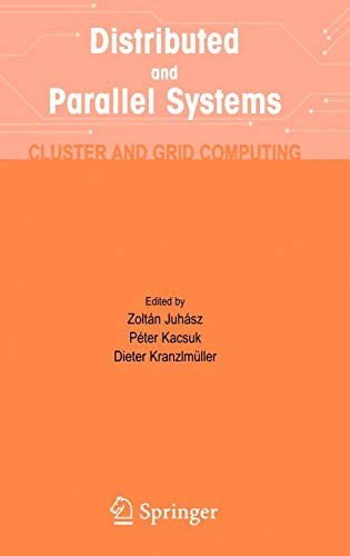 Distributed and Parallel Systems: Cluster and Grid