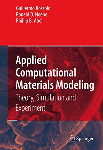 9780387231174: Applied Computational Materials Modeling: Theory, Simulation and Experiment