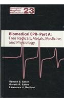 Biomedical Epr, Part A: Free Radicals, Metals, Medicine, and Physiology. Part B: Methodology, ...