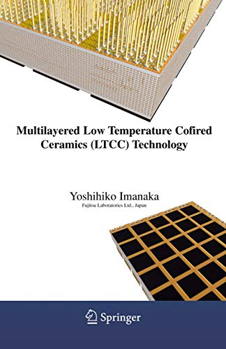 9780387231303: Multilayered Low Temperature Cofired Ceramics (Ltcc) Technology