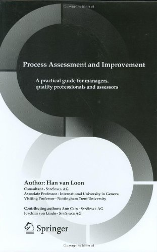 9780387231822: Process Assessment and Improvement: A Practical Guide for Managers, Quality Professionals and Assessors (The Springer International Series in Engineering and Computer Science)