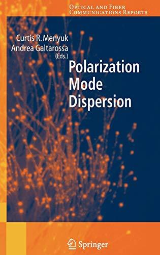 9780387231938: Polarization Mode Dispersion (Optical and Fiber Communications Reports)
