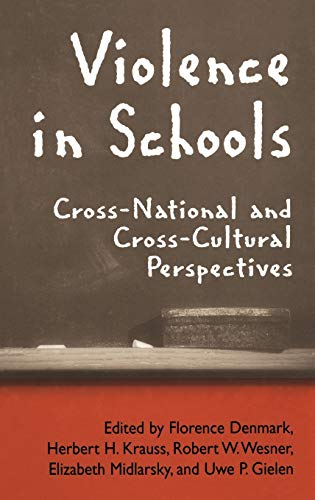 9780387231990: Violence in Schools: Cross-National and Cross-Cultural Perspectives