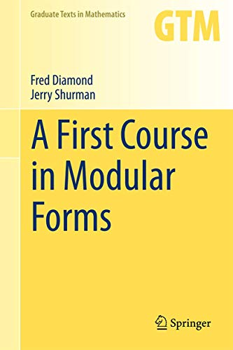 9780387232294: A First Course in Modular Forms