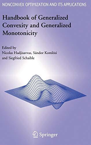 Handbook of Generalized Convexity and Generalized Monotonicity: Nicolas Hadjisavvas