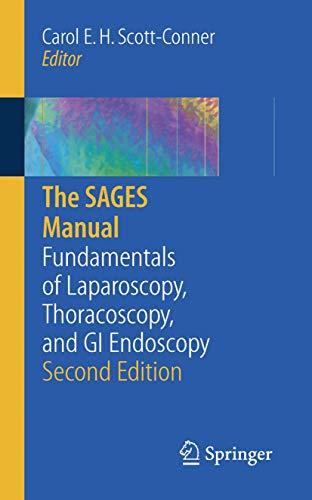 9780387232676: The SAGES Manual: Fundamentals of Laparoscopy, Thoracoscopy and GI Endoscopy