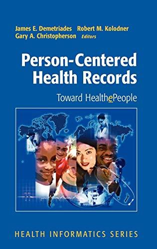9780387232829: Person-Centered Health Records: Toward HealthePeople (Health Informatics)