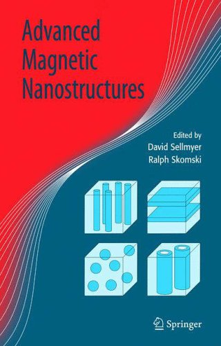 Advanced Magnetic Nanostructures: David Sellmyer