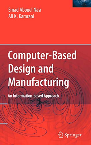 9780387233239: Computer Based Design and Manufacturing (Manufacturing Systems Engineering)