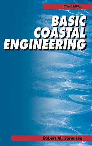 Basic Coastal Engineering: Robert M. Sorensen