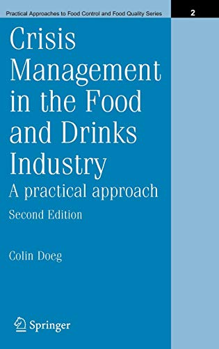 9780387233826: Crisis Management In The Food And Drinks Industry: A Practical Approach