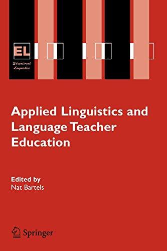 9780387234519: Applied Linguistics and Language Teacher Education (Educational Linguistics)