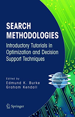 9780387234601: Search Methodologies: Introductory Tutorials in Optimization and Decision Support Techniques