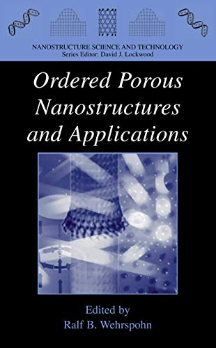 9780387235417: Ordered Porous Nanostructures and Applications (Nanostructure Science and Technology)