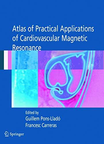 9780387236322: Atlas of Practical Applications of Cardiovascular Magnetic Resonance (Developments in Cardiovascular Medicine)