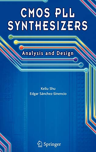 9780387236681: CMOS PLL Synthesizers: Analysis and Design (The Springer International Series in Engineering and Computer Science)
