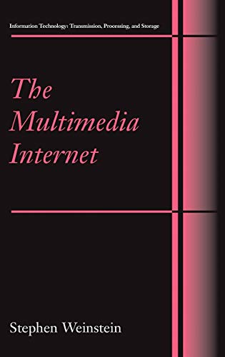 9780387236810: The Multimedia Internet (Information Technology: Transmission, Processing and Storage)