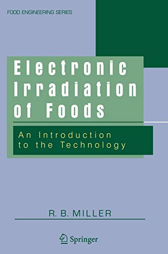 9780387237848: Electronic Irradiation of Foods: An Introduction to the Technology (Food Engineering Series)