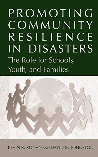 9780387238203: Promoting Community Resilience in Disasters: The Role for Schools, Youth, and Families