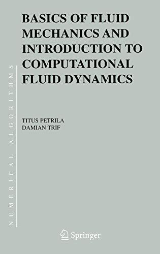 Basics of Fluid Mechanics and Introduction to: Trif, Damian, Petrila,