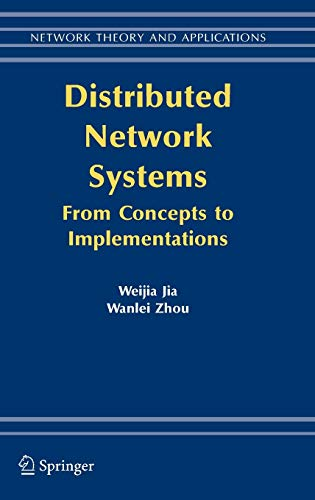 9780387238395: Distributed Network Systems: From Concepts to Implementations (Network Theory and Applications)