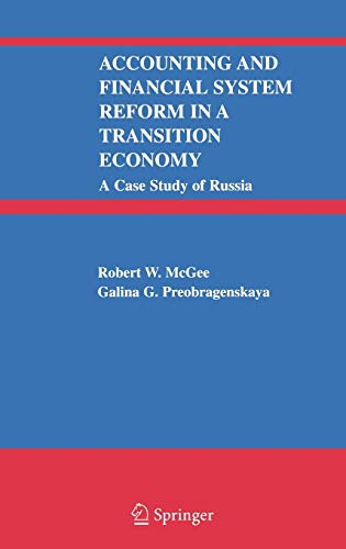 9780387238470: Accounting and Financial System Reform in a Transition Economy: A Case Study of Russia