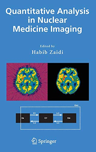 9780387238548: Quantitative Analysis in Nuclear Medicine Imaging