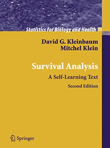 Survival Analysis: A Self-Learning Text (Statistics for Biology and Health) (0387239189) by Kleinbaum, David G.; Klein, Mitchel