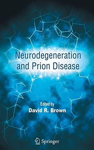 9780387239224: Neurodegeneration and Prion Disease