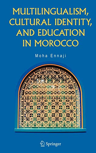 9780387239798: Multilingualism, Cultural Identity, and Education in Morocco