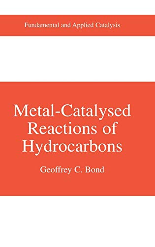 9780387241418: Metal-catalysed Reactions Of Hydrocarbons