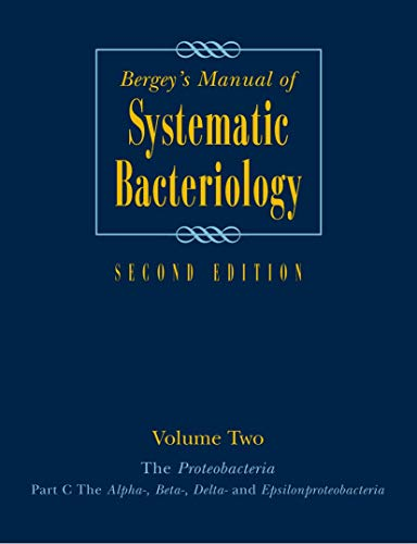 Bergey's Manual of Systematic Bacteriology: The Proteobacteria: Don J. Brenner