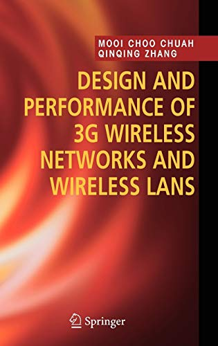9780387241524: Design and Performance of 3G Wireless Networks and Wireless LANs