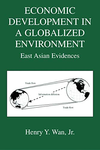 9780387242057: Economic Development in a Globalized Environment: East Asian Evidences