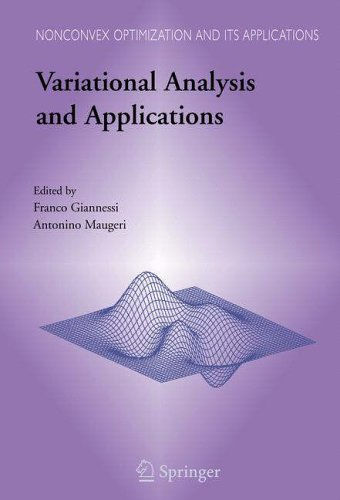 Variational Analysis and Applications: Franco Giannessi