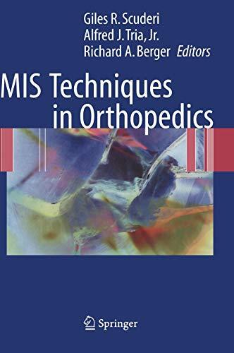 MIS Techniques in Orthopedics: Giles R. Scuderi