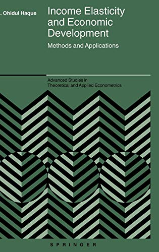 9780387242927: Income Elasticity and Economic Development: Methods and Applications (Advanced Studies in Theoretical and Applied Econometrics)