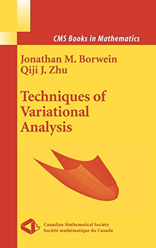 9780387242989: Techniques of Variational Analysis (CMS Books in Mathematics)